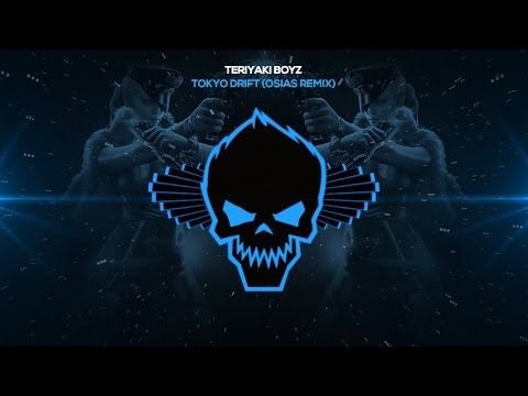 Teriyaki Boyz - Tokyo Drift (Osias Remix) [Bass Boosted]