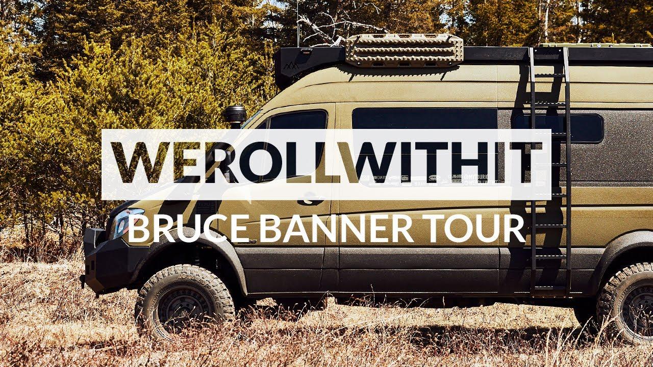 WeRollWithIt – Bruce Banner Van Tour