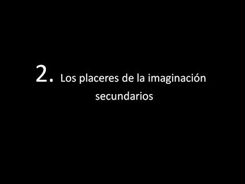 """""""Los placeres de la imaginacion secundarios"""" (según Joseph Addison)"""