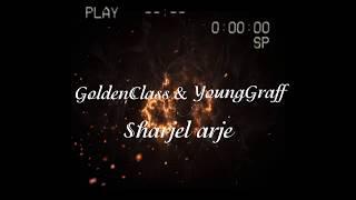 vuclip GoldenClass / YoungGraff -Sharjel Arje / 2018