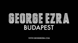 George Ezra Budapest Official Audio