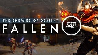 The Enemies of Destiny - The Fallen