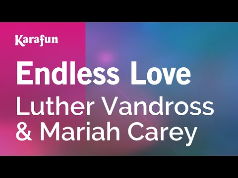 Karaoke Endless Love - Luther Vandross *