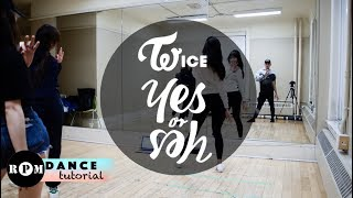 "TWICE ""YES or YES"" Dance Tutorial (Pre-Chorus, Chorus)"