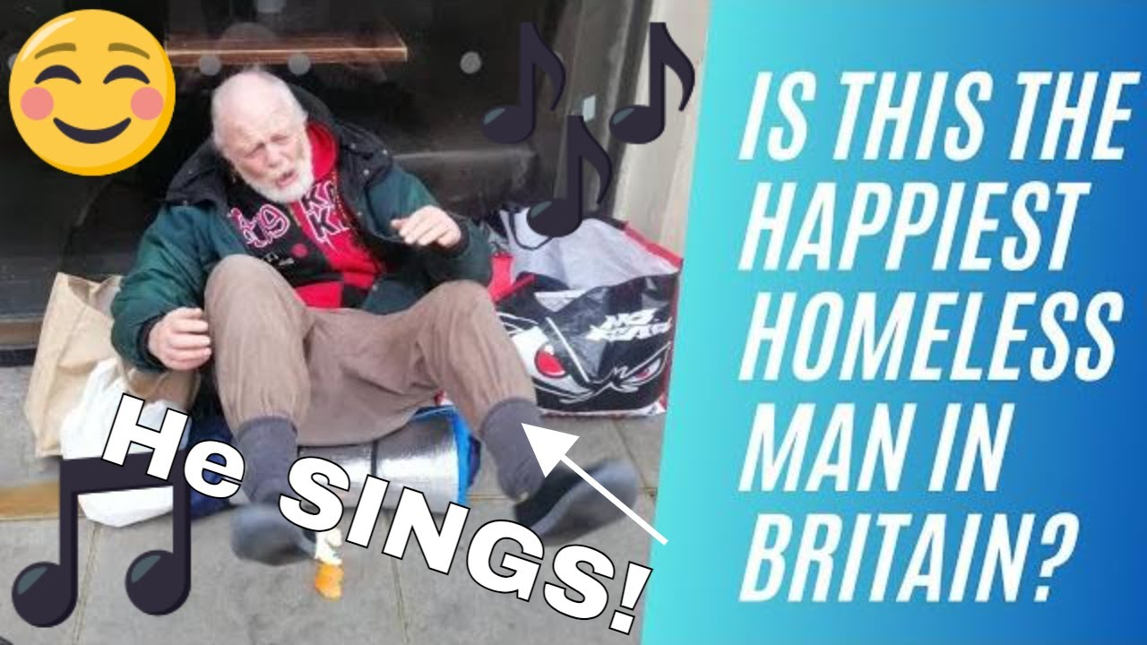 Is This the Happiest Homeless Man in Britain? | An Inspiring Encounter with the Singing Old Man