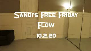 Sandi's Free Friday Flow 10.2.20