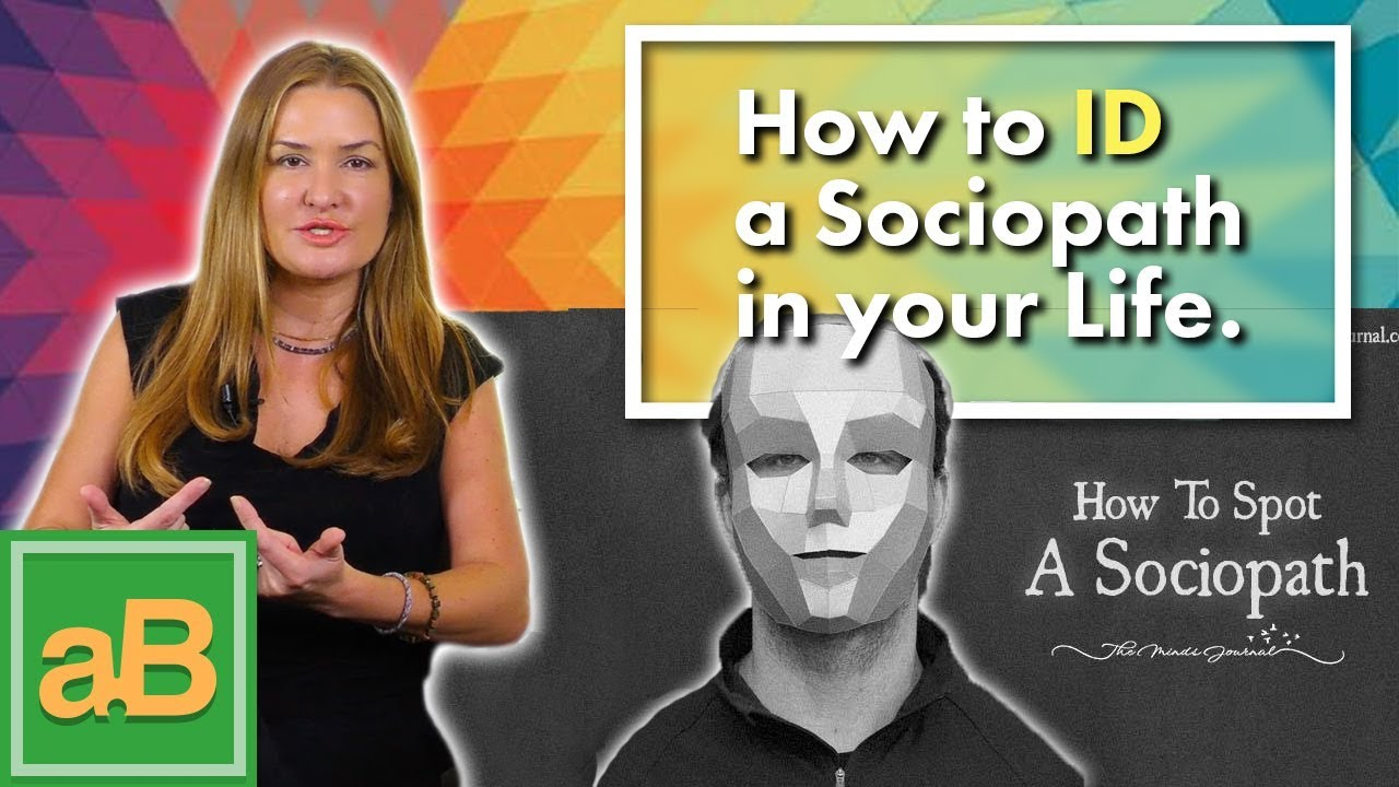 How to Identify a Sociopath in your life. - YouTube
