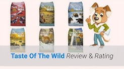 ✅ Taste Of The Wild Dog Food Review & Rating 2019