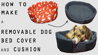 DIY | How to make a removable cover and cushion for your DOG / CAT Bed