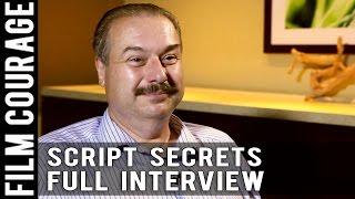 Script Secrets - William C. Martell [FULL INTERVIEW]
