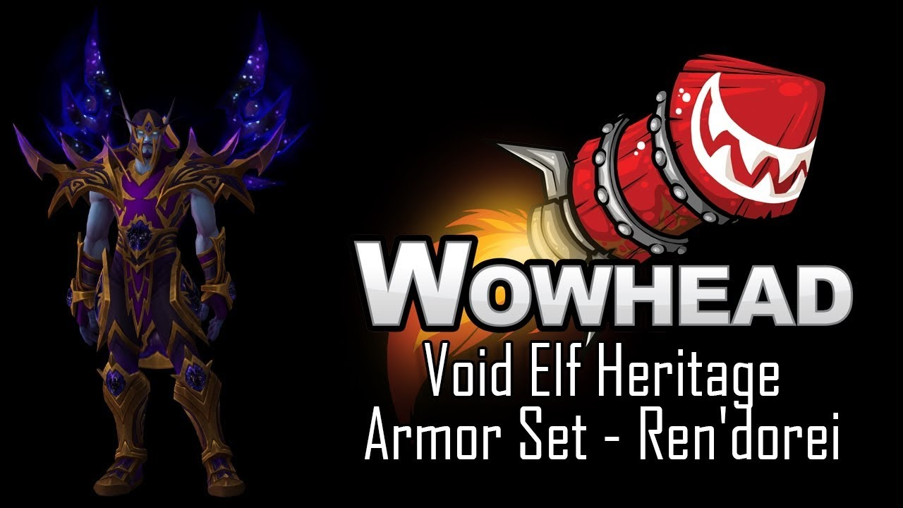 Void Elf Heritage Armor Set Ren Dorei Youtube Happy gamer 65 views1 month ago. void elf heritage armor set ren dorei