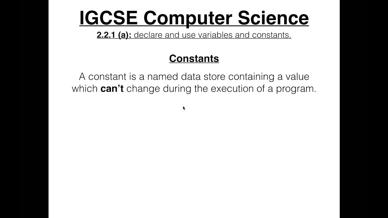 Igcse Computer Science Tutorial 2 2 1 A Variables And