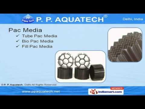 Water & Waste Water Treatment Equipments by P. P. Aquatech, Delhi