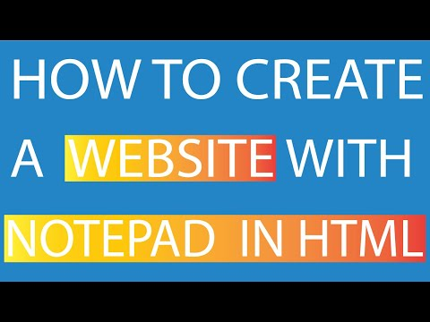 How to create a website with notepad in html
