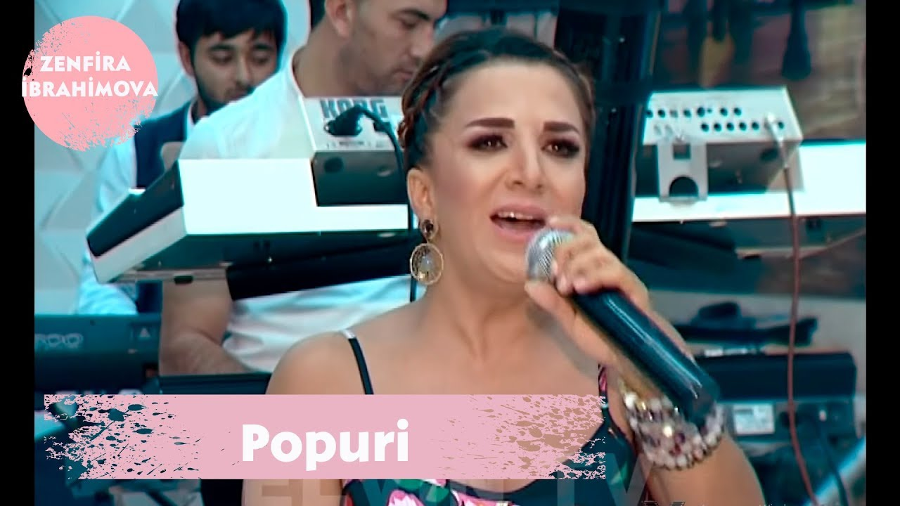 Zenfira İbrahimova - Popuri