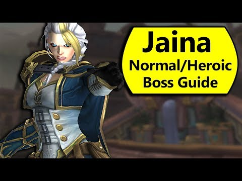 Jaina Boss Guide - Normal and Heroic Lady Jaina Proudmoore Battle of Dazar'Alor Boss Guide