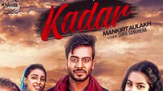 Kadar | News | Mankirt Aulakh | Full Song Releasing on 18th Nov | Speed Records
