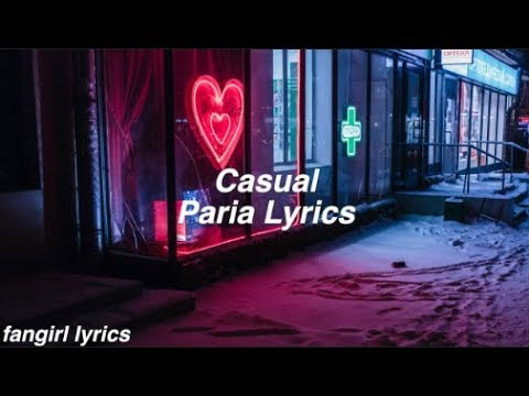 Casual || Paria Lyrics