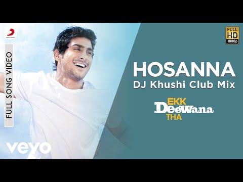 Hosanna Remix - Ekk Deewana Tha| A.R. Rahman | Amy Jackson | Prateik