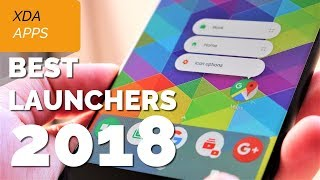Best Android Launchers in 2018