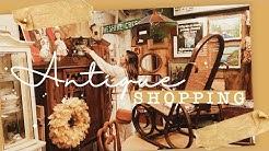 ANTIQUE SHOPPING + HAUL * SHOP WITH ME