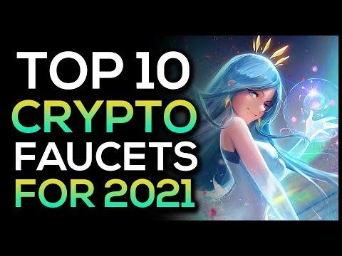Top 10 Crypto Faucets For 2021