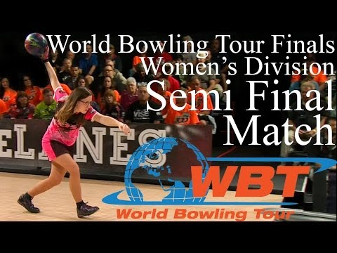 2013 - 14 World Bowling Tour Finals Women's Semi Final Match