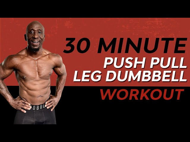 30 Minute No Repeat Dumbbell Workout | Push-Pull-Legs | Total Body