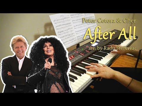 Peter Cetera & Cher  After All arr  Radu Stefureac, piano , w sheet music