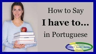 Baixar Portuguese lesson: How to say I have to do something in Portuguese