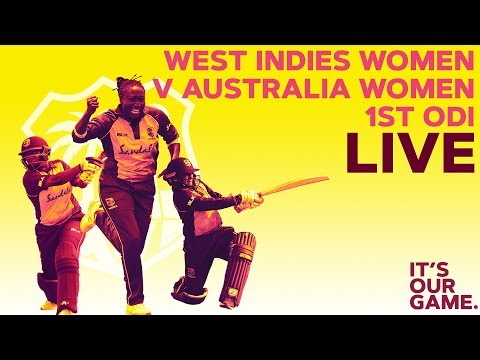 🔴LIVE West Indies Women vs Australia Women | 1st Colonial Medical Insurance ODI 2019