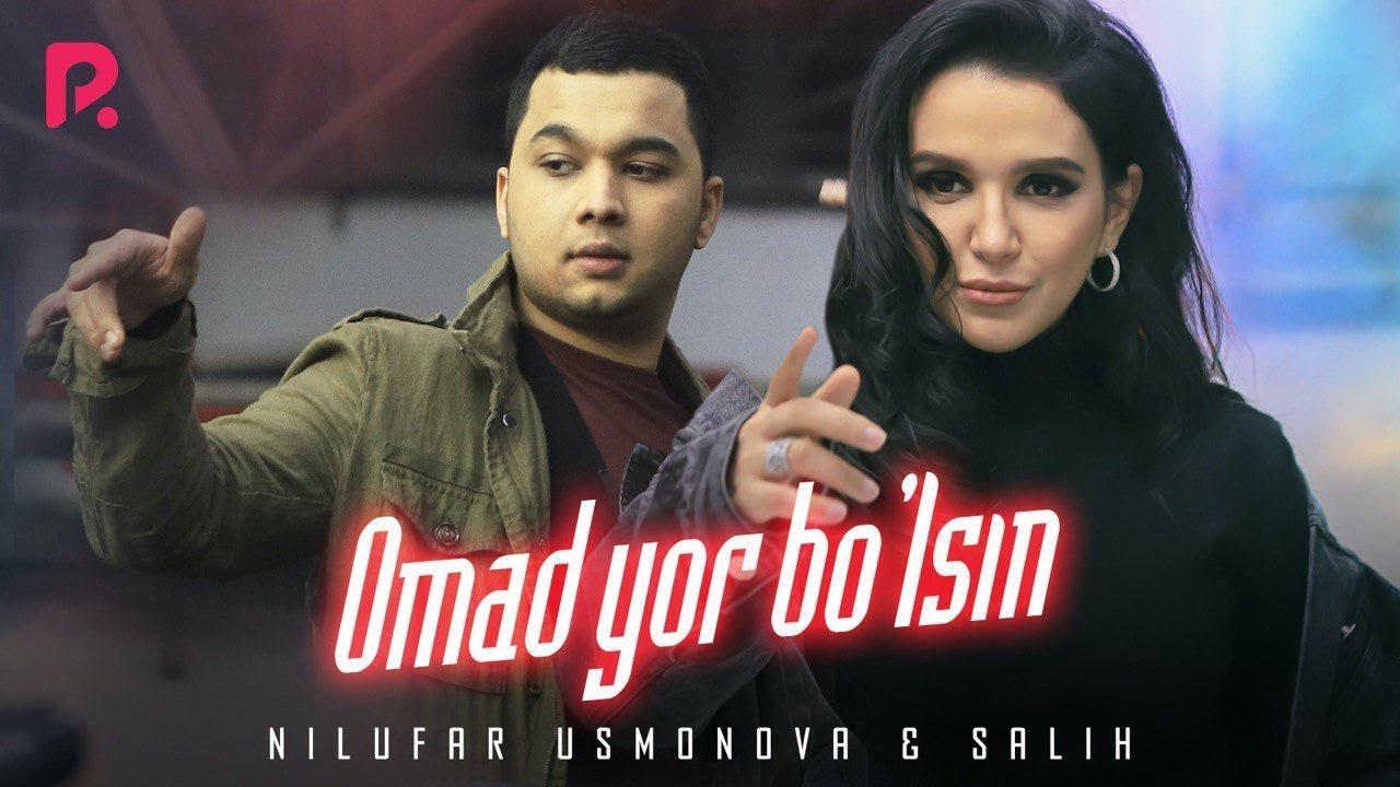 Nilufar Usmonova - Omad yor bo'lsin (ft Salih)