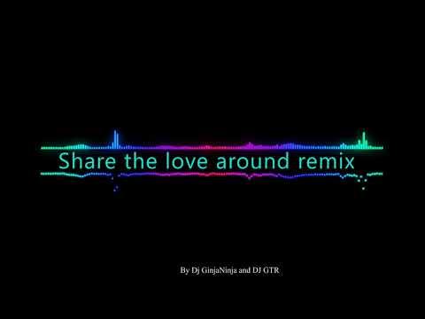 Share the love around Remix