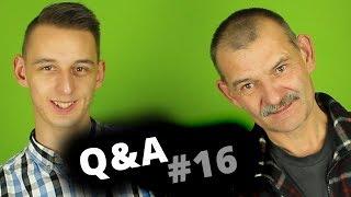 Q&A #16 Tata ma partnerkę? :O