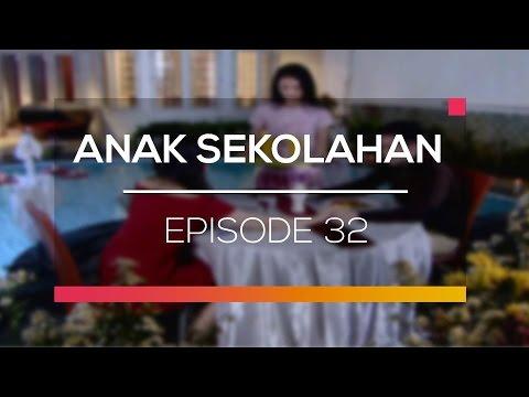 Anak Sekolahan - Recap | Episode 32