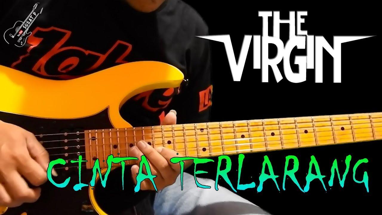 The Virgin - Cinta Terlarang (Tutorial Gitar Melodi By