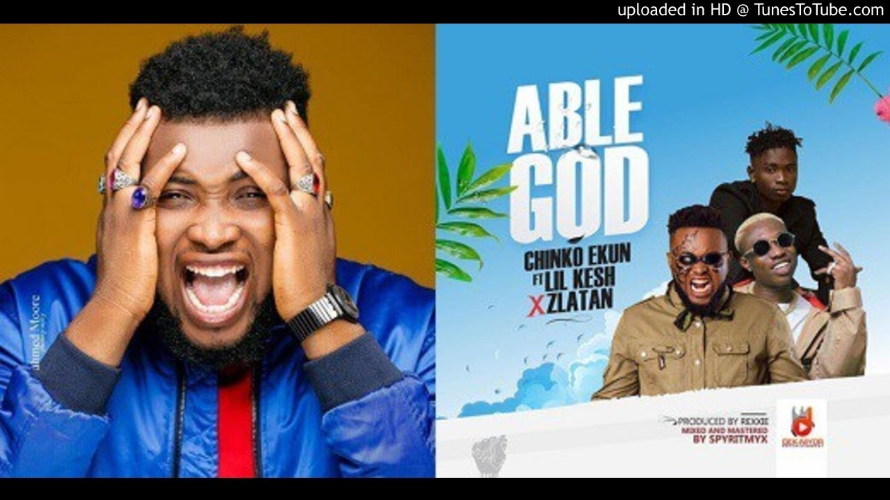 download lil kesh able god mp4