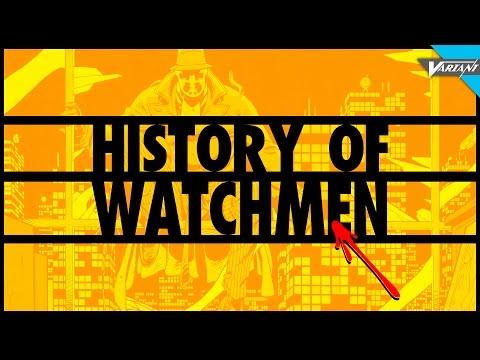 History Of Watchmen!