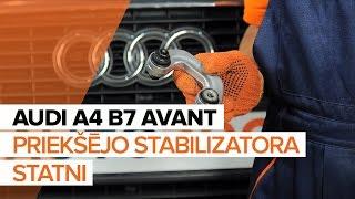 Kā nomainīt AUDI A4 B7 AVANT priekšējo stabilizatora statn [PAMĀCĪBA]