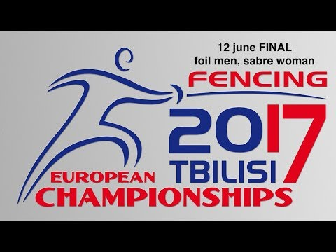 #European Champioships Tbilisi Men Foil/Woman Sabre individual FINAL