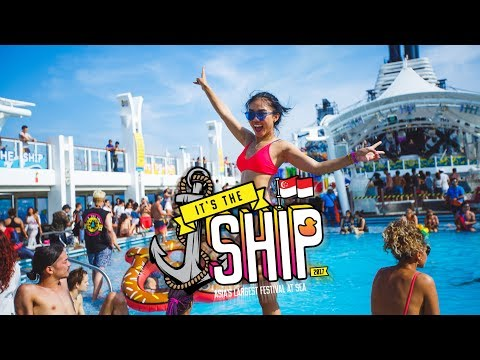 IT'S THE SHIP 2017 Official Aftermovie