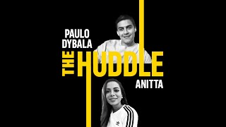 adidas | The Huddle: Anitta and Paulo Dybala​