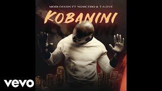 Mobi Dixon - Kobanini ft Nomcebo T-Love