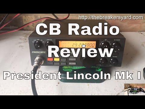CB Radio Review : President Lincoln I