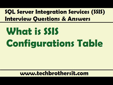 SSIS Interview Questions and Answers   What is SSIS Configurations Table