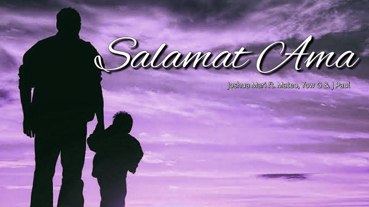 Salamat Ama - Joshua Mari ft. Mateo, Yow G & J Paul (Official Lyric Video)