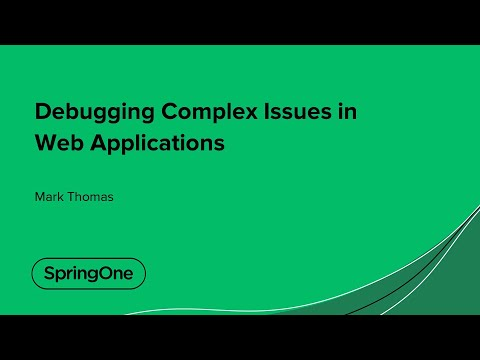 Debugging Complex Issues in Web Applications