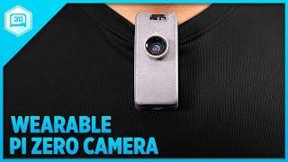 wearable camera using raspberry pi zero 3dprinting