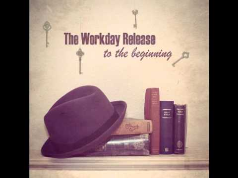 The Workday Release - The Sound of Grace (Acoustic)