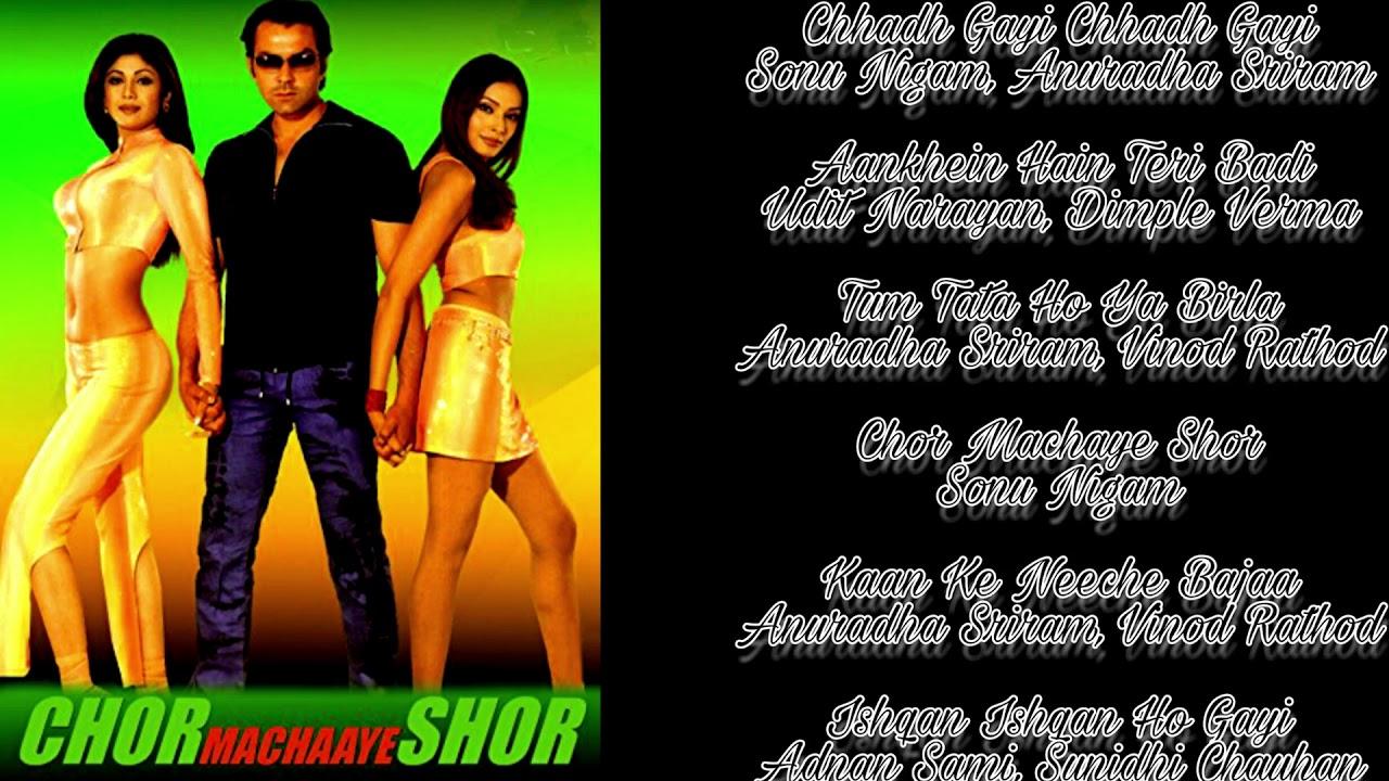 Download Chor Machaye Shor ( 2002 ) Bobby Deol, Shilpa Shetty,   Bollyood JukeBox...